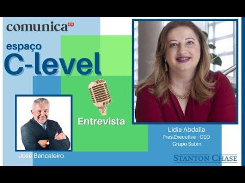 espaço C-Level - entrevista com Lídia Abdalla - Presidente Executiva - Ceo do Grupo Sabin